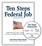Ten Steps to a Federal Job, K. Troutman, 0982419066