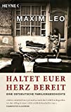 Haltet euer Herz bereit: Eine ostdeutsche Familiengeschichte