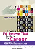 I Wish I'd Known That Earlier in My Career, Jim Horan and Janet Horan, 0470829680