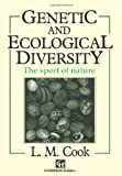 Genetic and Ecological Diversity, Cook, Lawrence M., 0412356201