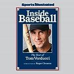 Inside Baseball: The Best of Tom Verducci | Tom Verducci