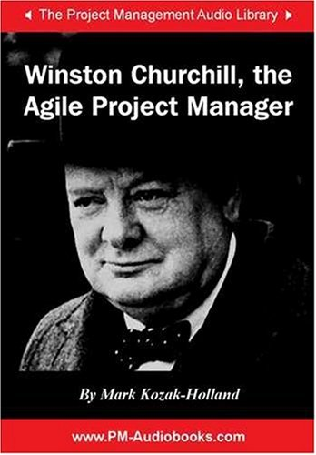 Winston Churchill, the Agile Project Manager