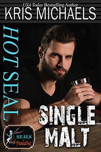 Hot SEAL, Single Malt (SEALs in Paradise Book 9) ()