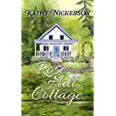 Rose Hill Cottage (The Glory Circle Sisters Book 3)