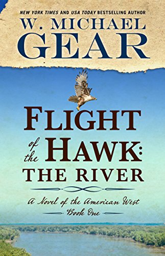 Flight of the Hawk: The River (A Novel of the American West Book 1)