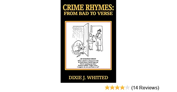Crime Rhymes: From Bad to Verse