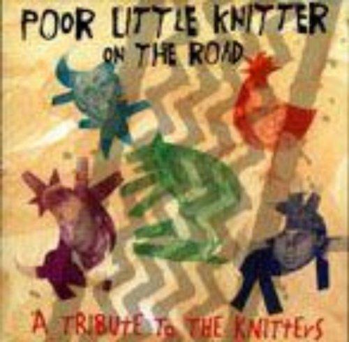 Poor Little Knitter On The Roa...