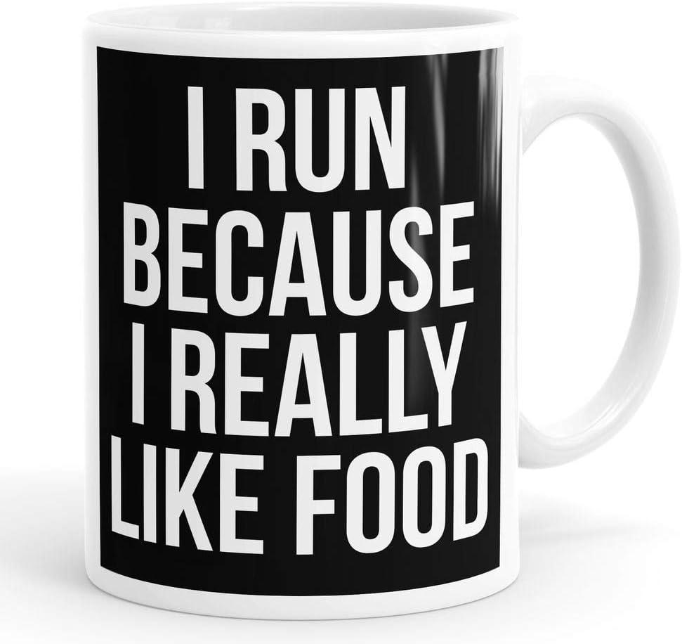 I Run Because I Really Like Food Funny Mug Cup