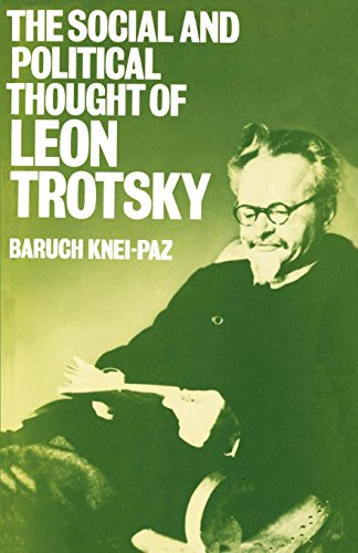 The Social and Political Thought of Leon Trotsky by Oxford University Press