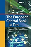 The European Central Bank at Ten, de Haan, Jakob and Berger, Helge, 3642427464