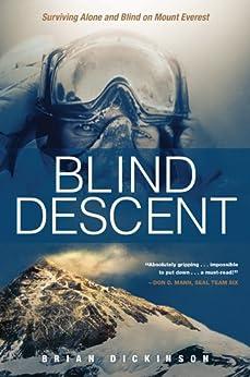 Blind Descent Surviving Alone Everest ebook