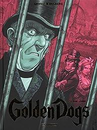 Golden Dogs, tome 3 : Le Juge Aaron par Stephen Desberg