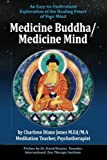 img - for Medicine Buddha/Medicine Mind: An Easy-to-Understand Exploration of the Healing Power of Your Mind book / textbook / text book
