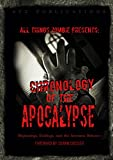 All Things Zombie: Chronology of the Apocalypse