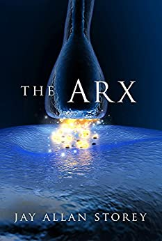 The Arx by [Storey, Jay Allan]
