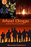 Mad Dogs 5 & 6 (Mad Dogs Volumes Book 3)