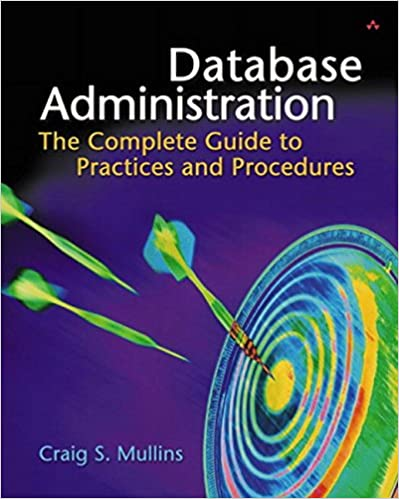 Database administration the complete guide to practices and database administration the complete guide to practices and procedures 1st edition fandeluxe Image collections