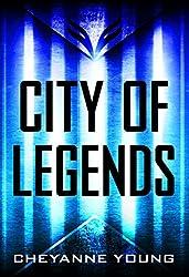 City of Legends (City of Legends Series, Book 1)