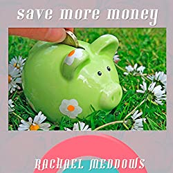 Save More Money Now Hypnosis