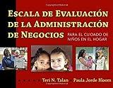 img - for Escala de Evaluacion de la Administracion de Negocios para el Cuidado de Ni?de?ed??ede??d??ede?ed???de??d???os en el Hogar (BAS) (Spanish Edition) by Teri N. Talan (2010-11-07) book / textbook / text book