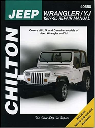 jeep wrangler yj 1987 95 chilton s total car care the chilton rh amazon com 87 Jeep Wrangler 98 Jeep Wrangler