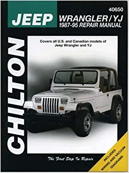Jeep WranglerYJ 1987   95        Chilton s    Total Car Care Repair