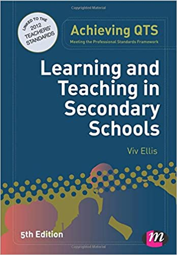 Learning and Teaching in Secondary Schools (Achieving Qts ...