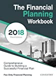 img - for The Financial Planning Workbook: A Comprehensive Guide to Building a Successful Financial Plan (2018 Edition) book / textbook / text book