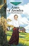 Anne of Avonlea (Dover Children's Evergreen Classics)