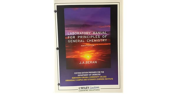 Laboratory manual for principles of general chemistry 9th edition laboratory manual for principles of general chemistry 9th edition stevens institute of technology ja beran 9781118168028 amazon books fandeluxe Choice Image