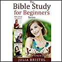 The Bible Study for Beginners Series: Learn the Bible in the Least Amount of Time: The Bible, Bible Study, Christian, Catholic, Holy Bible, Book 4 Audiobook by Julia Bristol Narrated by Jonathan Smith