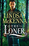 The Loner by  Lindsay McKenna in stock, buy online here