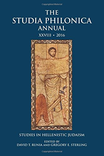 Sterling Annual - The Studia Philonica Annual XXVIII, 2016: Studies in Hellenistic Judaism (The Studia Philonica Annual: Studies in Hellenistic Judaism)