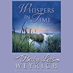 Whispers in Time | Becky Lee Weyrich