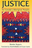 img - for Justice for Canada's Aboriginal Peoples book / textbook / text book
