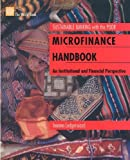 Microfinance Handbook: An Institutional and Financial Perspective (Sustainable Banking With the Poor)
