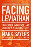 Facing Leviathan, Mark Sayers, 0802410960