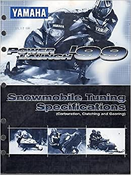 1999 Yamaha Snowmobile Tuning Specifications High Altitude Service Manual Paperback