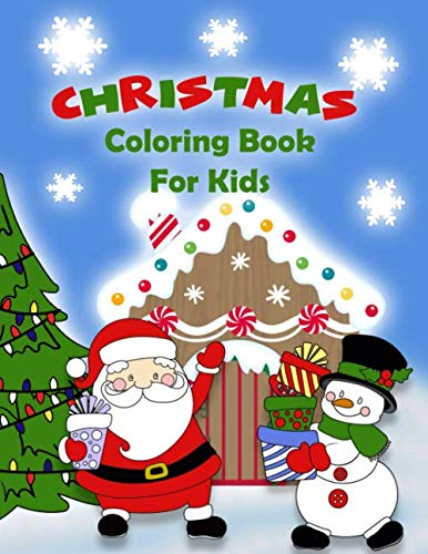 Christmas Coloring Book For Kids: Santa, Reindeer, Snowmen, Connect the Dots, Word Search, Maze (Christmas Dot Connect Tree The)