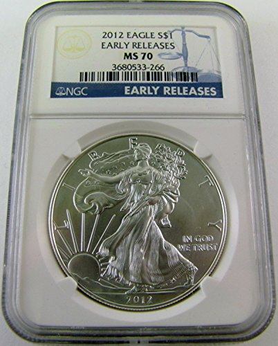 2012 Silver Eagle Early Release $1 MS70 NGC