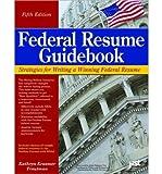 img - for [ [ [ Federal Resume Guidebook: Strategies for Writing a Winning Federal Resume (Federal Resume Guidebook: Write a Winning Federal Resume to Get in) [ FEDERAL RESUME GUIDEBOOK: STRATEGIES FOR WRITING A WINNING FEDERAL RESUME (FEDERAL RESUME GUIDEBOOK: WRITE A WINNING FEDERAL RESUME TO GET IN) ] By Troutman, Kathryn Kraemer ( Author )Jun-01-2011 Paperback book / textbook / text book