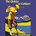 The Clicking of Cuthbert Audiobook by P. G. Wodehouse Narrated by Frederick Davidson