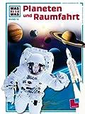 img - for Was ist was?, Bd.16, Planeten und Raumfahrt book / textbook / text book