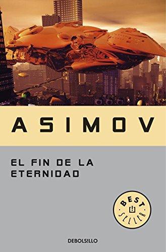 Descargar Libro El Fin De La Eternidad Isaac Asimov
