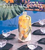 Asian Accents, Lisa Kim-Tribolati and Martyne Kupciunas, 0794602746