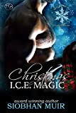 Christmas I.C.E. Magic (Cloudburst, Colorado Book 3)