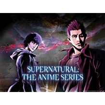 Supernatural: The Anime Series