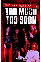 The New York Dolls: Too Much Too Soon by Nina Antonia (2003-03-10) Paperback