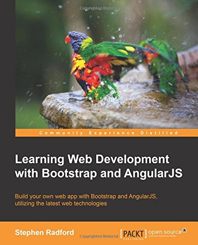 learning web development with bootstrap and angular stephen radford