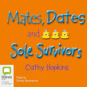 Mates, Dates, and Sole Survivors Audiobook